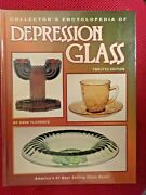 Collector's Encyclopedia Depression Glass By Gene Florence 1996 Hardcover
