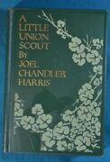 A Little Union Scout Joel Chandler Harris Mcclure Phillips 1904 First Edition