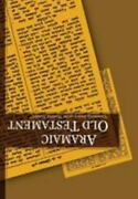 Aramaic Old Testament Commonly Known As The 'peshitta Tanakh' 2003