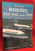 Boeing 737 - 100 And 200 Airliner Color History Photo And History Book Used