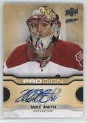 2014-15 Upper Deck Mvp Pro Sign Mike Smith Pro-ms Auto