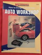 Motorbooks - How To Design And Build Your Auto Workshop - David Jacobs, Jr.