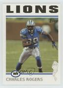 2004 Topps Collection Charles Rogers 135