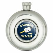 S'mores Not Wars Funny Humor Round Stainless Steel 5oz Hip Drink Flask