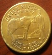 Green River Itand039s Lucky To Drink Whiskey Token Bb734qxx