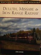Duluth Missabe And Iron Range Railway Mbi Railroad Color History By John Leopard