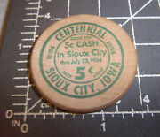 Wood Nickel From Sioux City Iowa Centennial 1854-1954, 5 Cents, July 1954