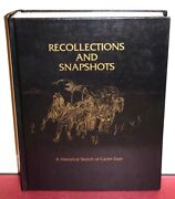 Recollections And Snapshots Historical Sketch Of Castle Dale 1997 1e Lds Mormon