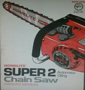 Homelite Xl And Super 2 Chain Saw Owner And Parts 2 Manual S Ut-10654 Chainsaw Gas