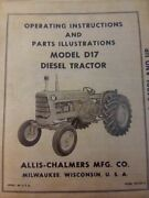 Allis-chalmers D17 Diesel Agricultural Farm Tractor Owner And Parts Manual 262 Ci