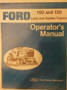 Ford 100 120 Gear Drive Lawn Garden Tractor Owner And Parts 2 Manual S 1977-1983