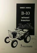 Allis Chalmers B-10 Lawn Garden Tractor And Implements Owner And Parts 7 Manual S