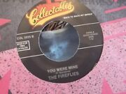 45l Fireflies You Were Mine/thomas Wayne Tradgedy On Collectible Records