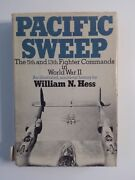 Pacifc Sweep The 5th And 13th Fighter Commands In Wwii -william N. Hess 1974 Hcdj