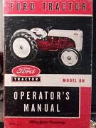 Ford 8n Agricultural Farm Tractor Owner And Service Manual 3-point Ferguson System
