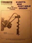 Kubota B6000 Tractor 3-point Post Hole Digger Implement K431 Owner Andparts Manual