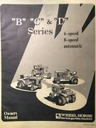 Wheel Horse B C D Lawn And Garden Tractor Owners Manual D-200 B-111 C-171 D-160