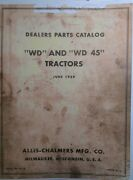 Allis-chalmers Wd And Wd-45 Tractor Master Dealer Parts Manual 242pg Farming Major