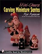 Mini-cheers Carving Miniature Santas Book Ransom Whittling Wood Christmas Carve