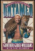 Untamed Animal Trainer Gunther Gebel-williams Autobiography 1991 Signed 1st