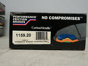 Performance Friction 1159.20 Carbon Metallic Disc Brake Pads/ Front New In Box