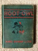 Hoot-owl Rare 1936 First Printing/edition Mabel Guinnip Larue, Seredy Indian 1st
