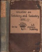 C P Kingsbury / Elementary Treatise On Artillery And Infantry Adapted 1852