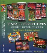 Pinball Perspectives Ace High To World's Series - 527 Color Photos