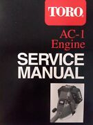 Toro Trimmer Ac-1 Four Stroke Cycle Engine Repair Shop Overhaul Service Manual