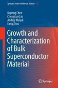 Growth And Characterization Of Bulk Superconductor Material   2016   Englisch