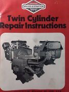 Briggs Stratton Twin Cylinder Opposed Engine Service Manual Tractor 400000 1986