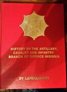 Scarce Signed Laframoise History Artillery Cavalry Infantry Branch Insignia