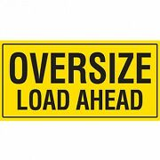 Oversize Load Ahead 1200x600mm Double Sided Class 2 Reflective Sign- Metal Plate