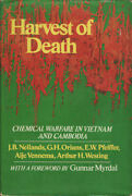 J B Neilands A. / Harvest Of Death Chemical Warfare In Vietnam And Cambodia
