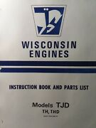 Wisconsin 2 Cyl Engine Motor Thd Th Tjd Tractor Baler Owner Service Parts Manual
