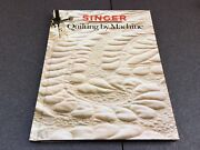 Singer Sewing Reference Library Books Quilting By Machine Hardback 8.5x11.25inc