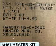 Heater Kit -25 Hot Water M151 M151a1 M151a2 Family Military Truck Nos 10950750