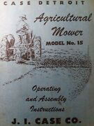 Case J.i Rear Mounted 3-point Hitch Sickle Bar Mower No. 15 Owner And Parts Manual