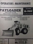 Ih Hough Payloader H-90c 4wd Articulated Tractor Loader Shovel Owners Manual