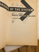 Signed And Inscribed David Foster Wallace The Broom Of The System 1st/1st 1987.