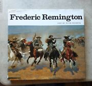 Hardbound Frederic Remington - Text By Peter Hassrick, 1973