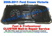 2006-2011 Ford Crown Victoria Instrument Cluster Mail In Repair. Quality Work