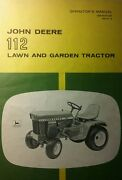John Deere 112 Lawn Garden Tractor And 43 Dozer Blade Owner And Parts 3 Manual S