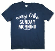 Lionel Richie Easy Like Sunday Morning Blue T Shirt New Official Merch