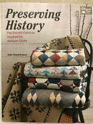 Preserving History Patchwork Patterns Inspired By Antique Quilts Along With Dvd
