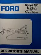 Ford 951 951a 48 60 72 3-point Rotary Mower Owner Parts Andservice Manual Tractor