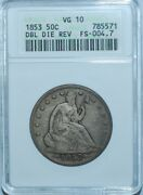 1853 Anacs Vg10 Fs-801 Ddr Double Doubled Die Reverse Liberty Seated Half Dollar