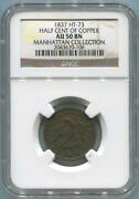1837 Ht-73 Half Cent Of Copper. Ngc Au50 Brown. Manhattan Collection