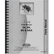 Parts Manual Fits Ford 8n Tractor 1947-1952
