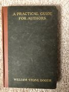 Practical Guide For Authors 1907 Signed William Stone Booth Abbie Farwell Brown